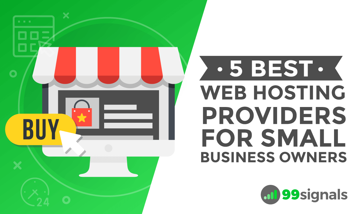 5 Best Web Hosting Providers for Small Business Owners