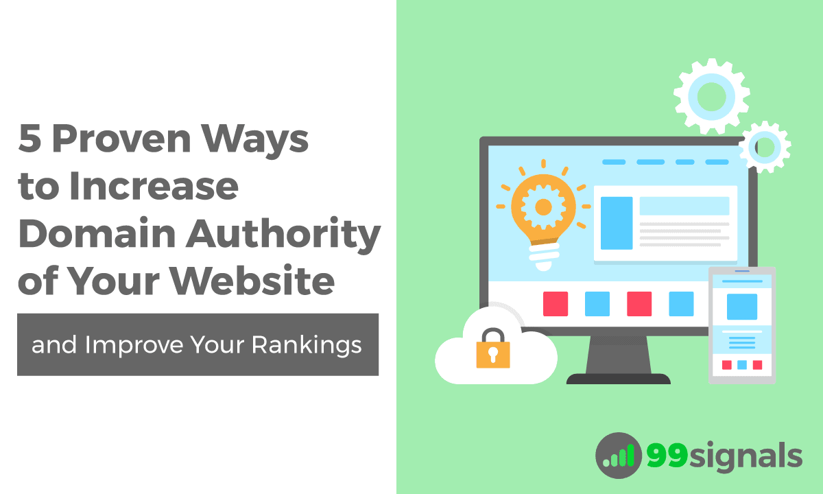 5 Proven Ways to Increase Domain Authority of Your Website (and Improve Your Rankings)