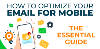 How to Optimize Your Email for Mobile: The Essential Guide