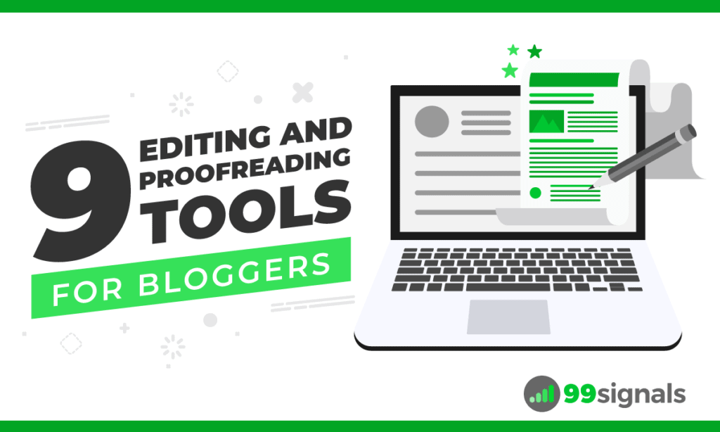9 Editing and Proofreading Tools for Bloggers