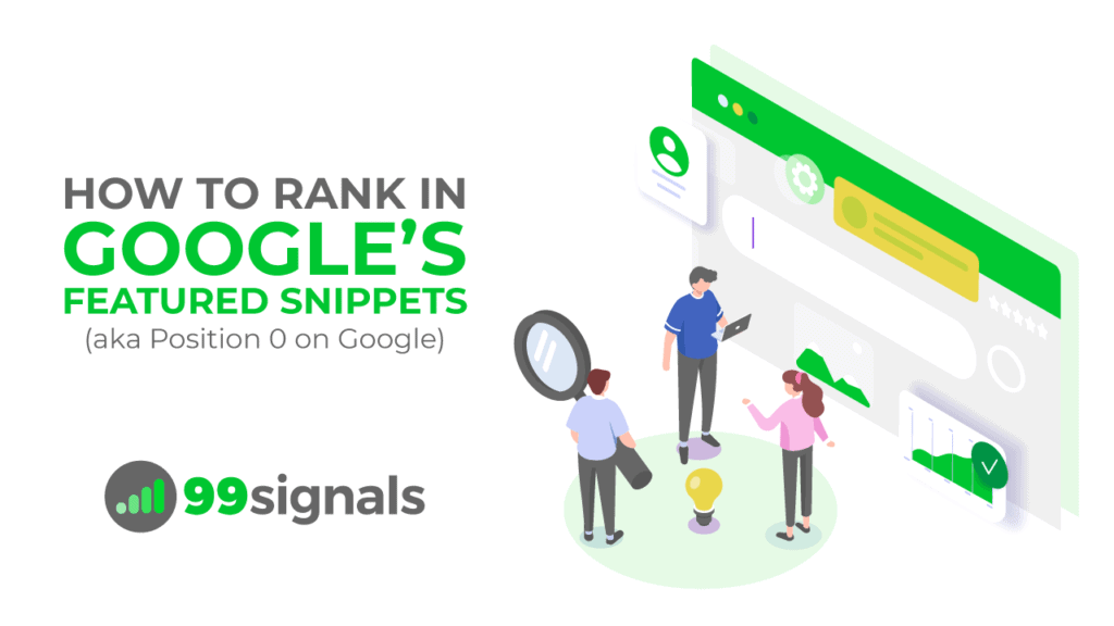 How to Rank in Google's Featured Snippets (aka Position 0 on Google)