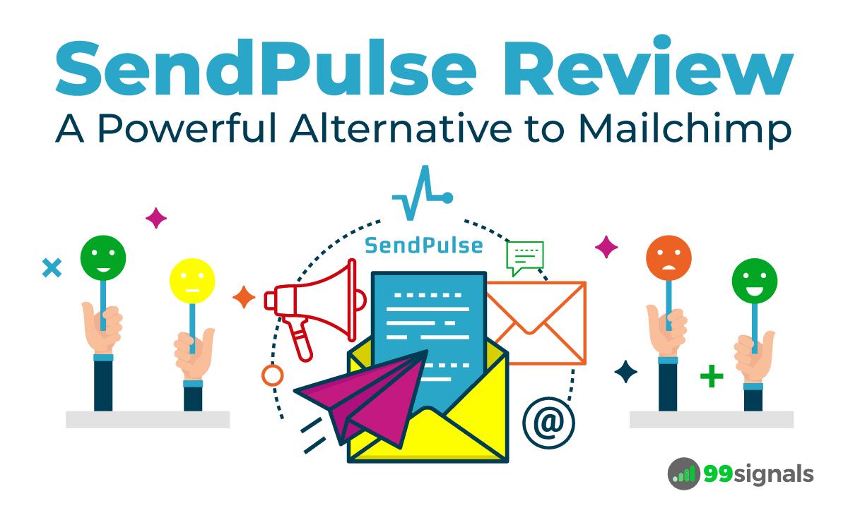 SendPulse Review: A Powerful Alternative to Mailchimp