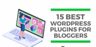 15 Best WordPress Plugins for Bloggers