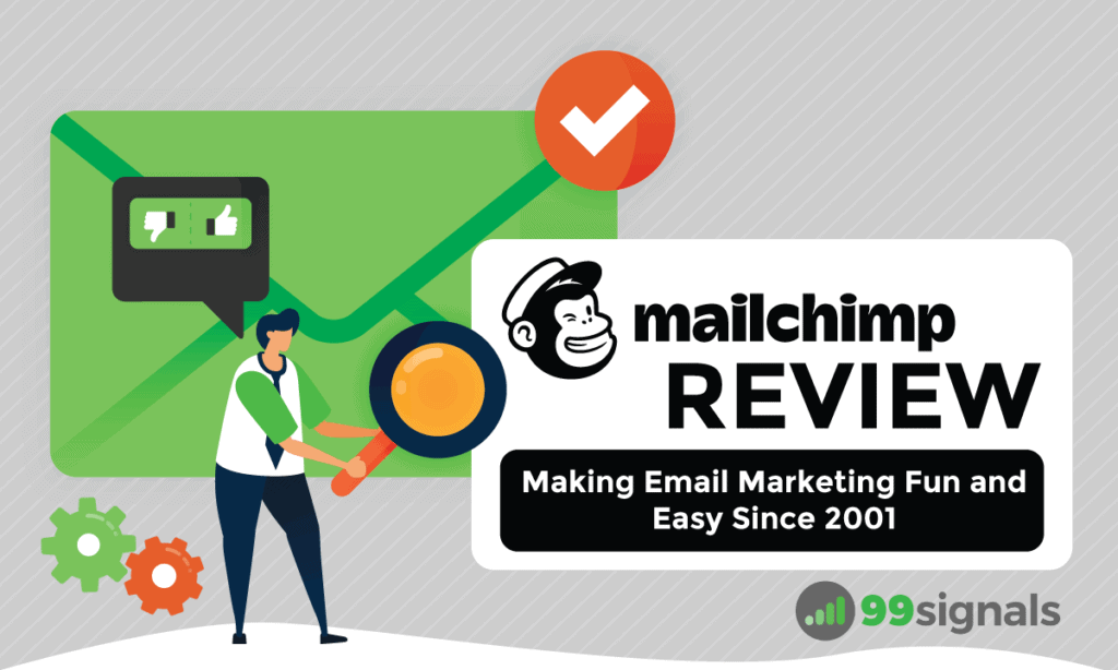 Mailchimp Review: Making Email Marketing Fun and Easy Since 2001