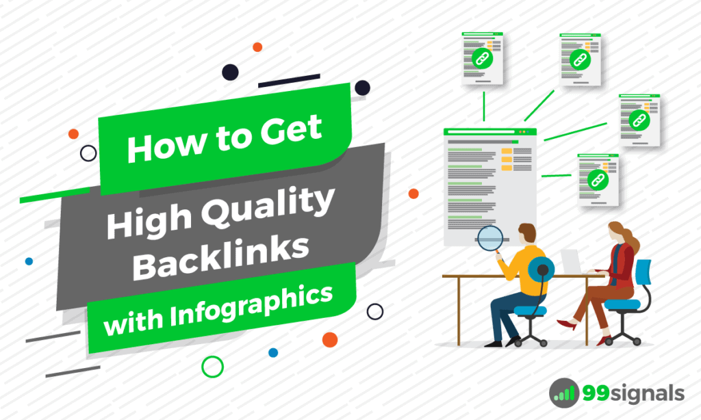 How to Get High Quality Backlinks with Infographics (and
