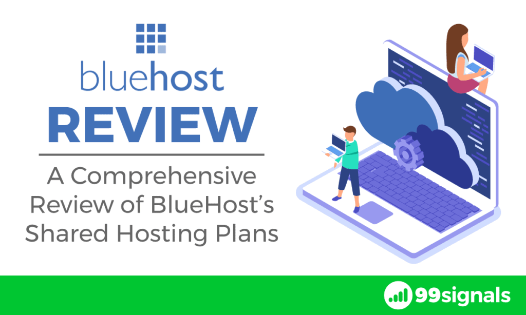 BlueHost Review: A Comprehensive Review of BlueHost's Shared Hosting Plans