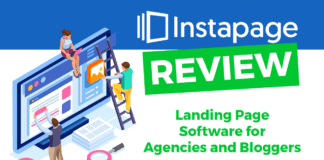 Instapage Review: Landing Page Software for Agencies and Bloggers