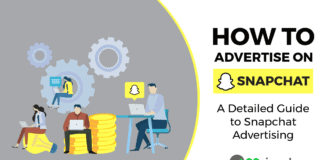 How to Advertise on Snapchat: A Detailed Guide to Snapchat Advertising