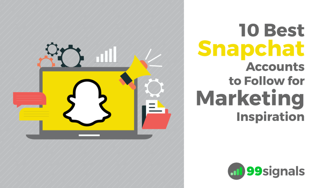 10 Best Snapchat Accounts to Follow for Marketing Inspiration