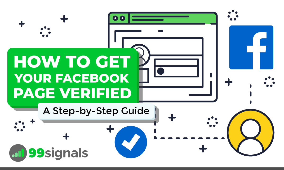 How to Get Your Facebook Page Verified: A Step-by-Step Guide