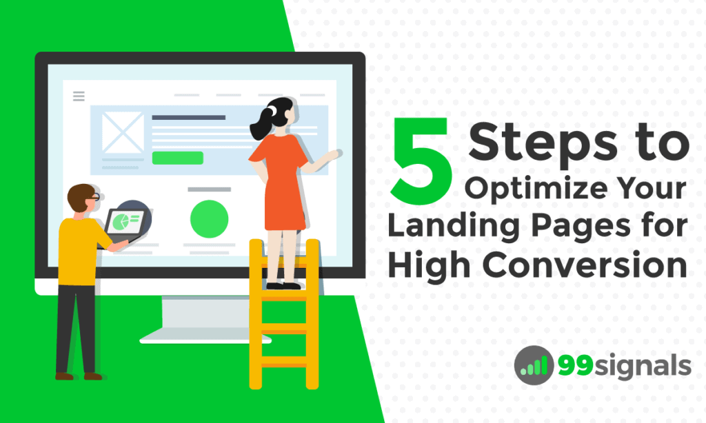 5 Steps to Optimize Your Landing Pages for High Conversion