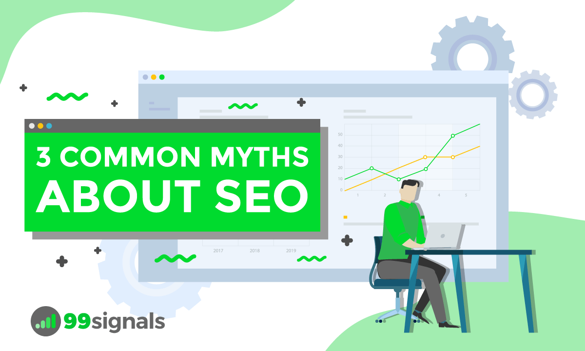 3 Common Myths About SEO