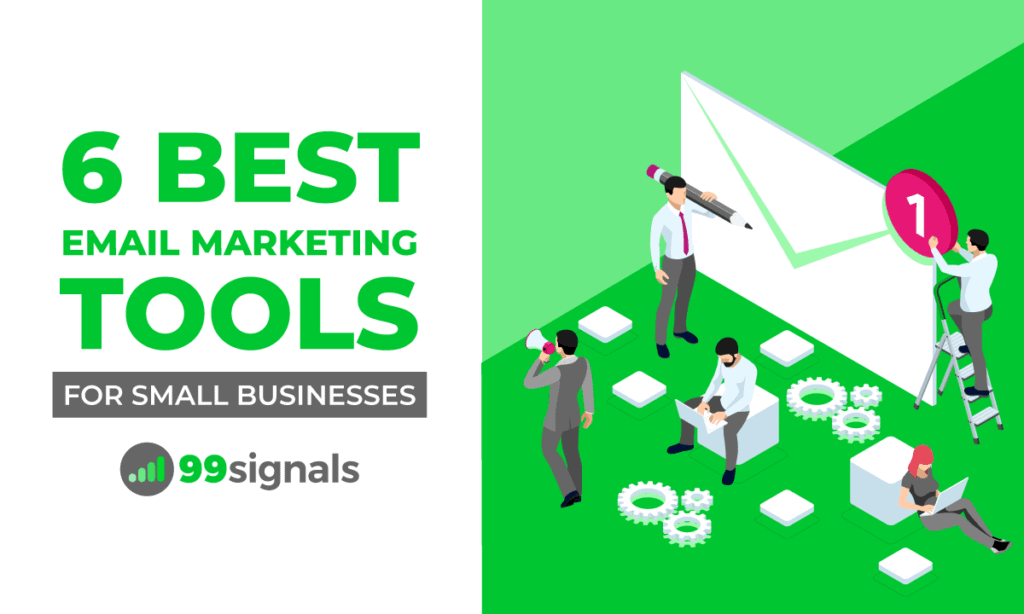 6 Best Email Marketing Tools for Small Businesses