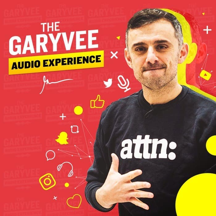 The GaryVee Audio Experience - Best Podcast for Entrepreneurs