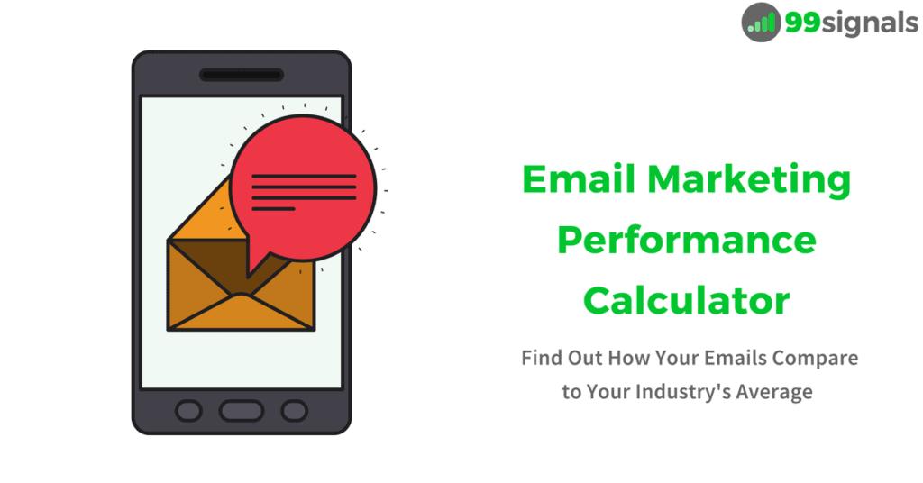 Email Marketing Performance Calculator [2018]