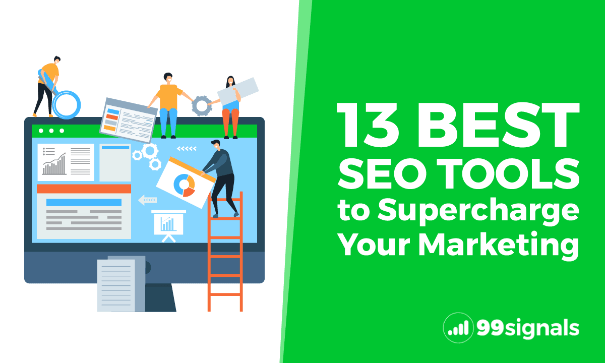 13 Best SEO Tools to Supercharge Your Marketing