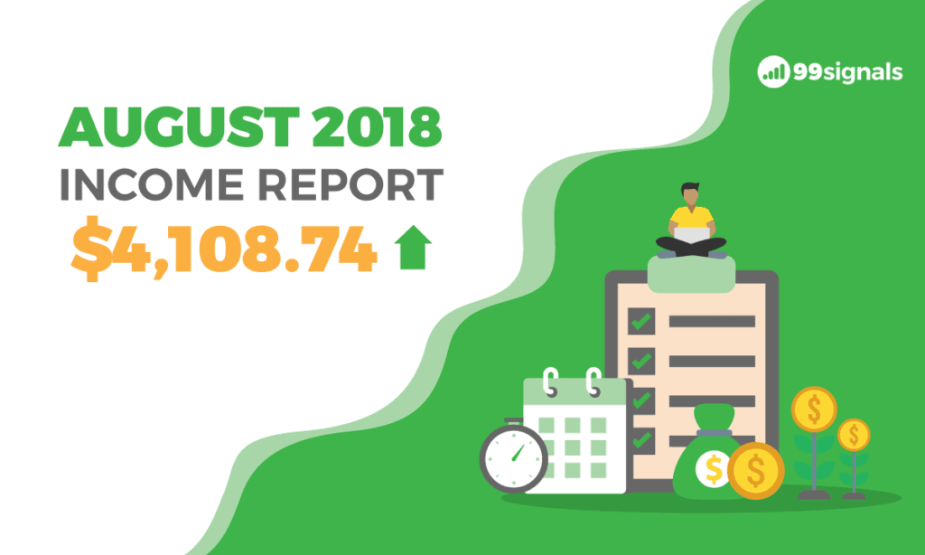 Income Report for August 2018: How I Made $4108.74 Last Month