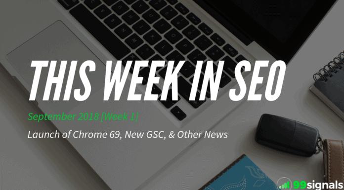 This Week in SEO - September 2018, Week 1