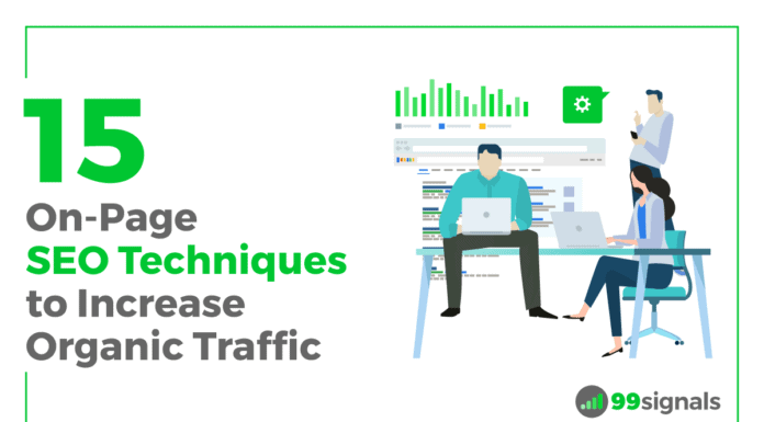 15 On-Page SEO Techniques to Increase Organic Traffic