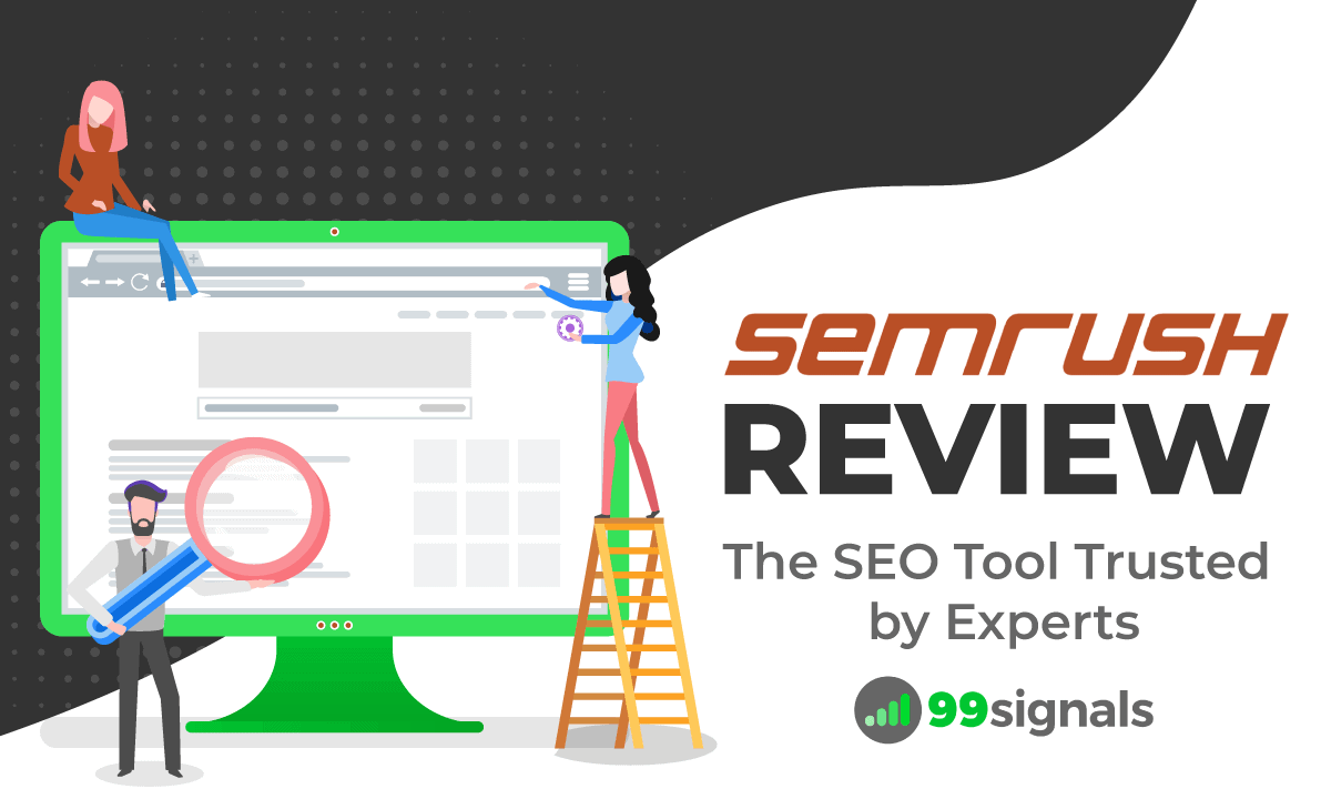 SEMrush Review: The SEO Tool Trusted by Experts — Updated!