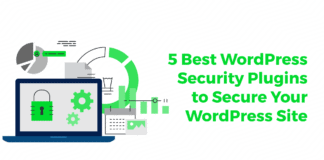 5 Best WordPress Security Plugins to Secure Your WordPress Site