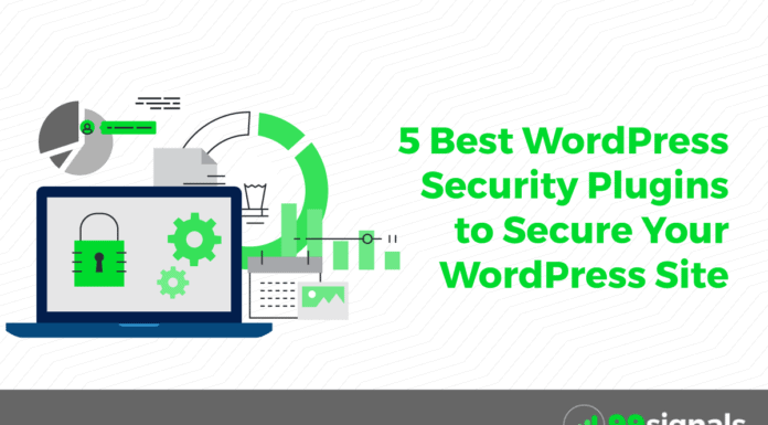 5 Best WordPress Security Plugins to Secure Your WordPress Site