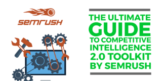 The Ultimate Guide to Competitive Intelligence 2.0 Toolkit by SEMrush