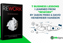 7 Business Lessons I Learned from Rework by Jason Fried & David Heinemeier Hansson