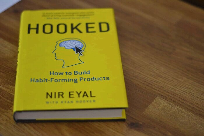 Hooked: How to Build Habit-Forming Products by Nir Eyal with Ryan Hoover