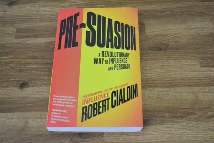 Pre-suasive by Robert Cialdini