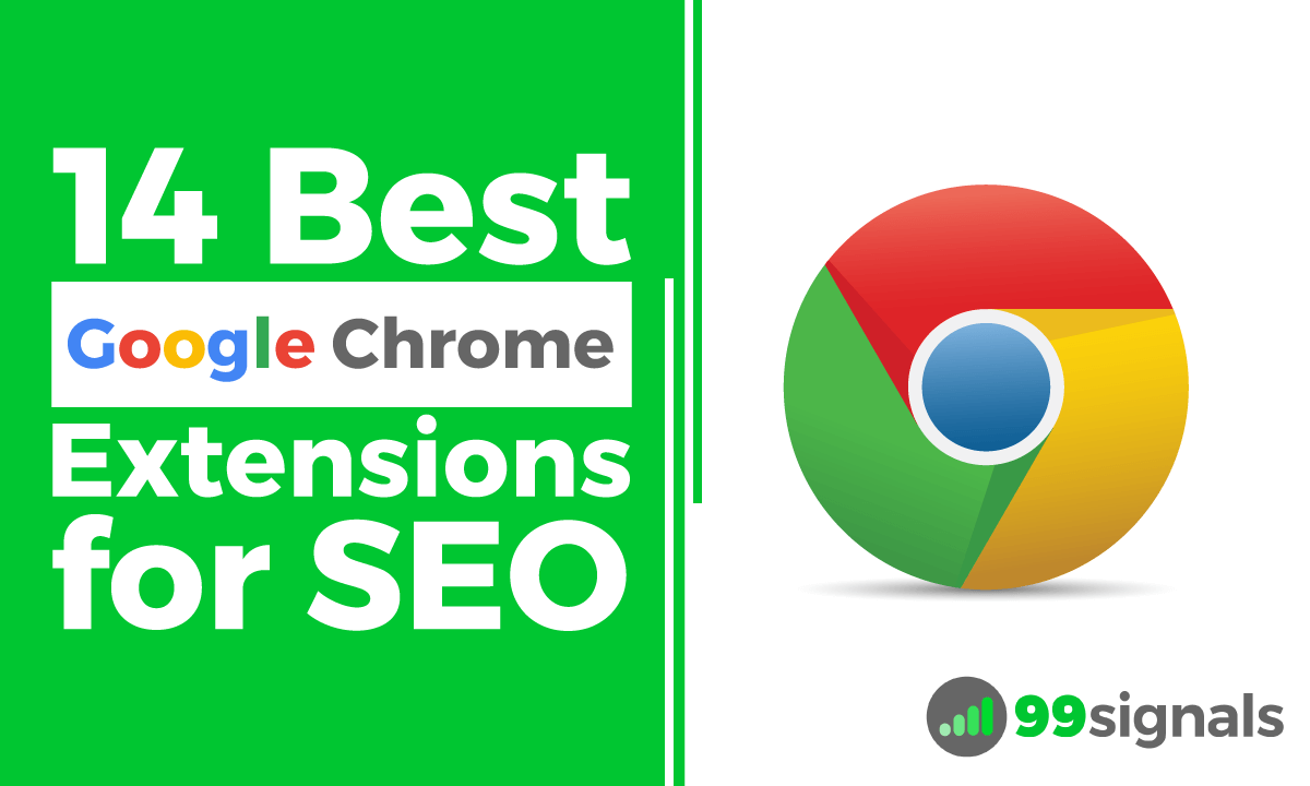 14 Best Google Chrome Extensions for SEO — Updated!