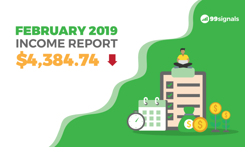 February 2019 Income Report - 99signals