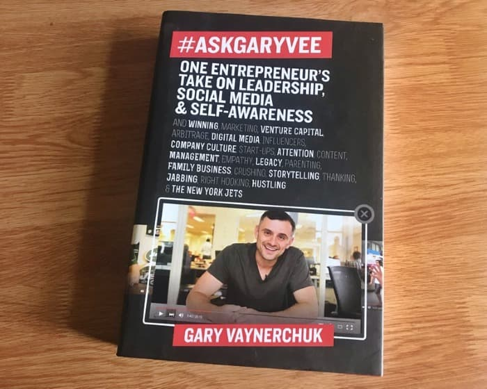 #AskGaryVee: One Entrepreneur's Take on Leadership, Social Media and Self Awareness by Gary Vaynerchuk