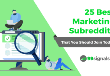 25 Best Marketing Subreddits (That You Should Join Today)