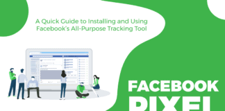 Facebook Pixel: A Quick Guide to Installing and Using Facebook's All-Purpose Tracking Tool