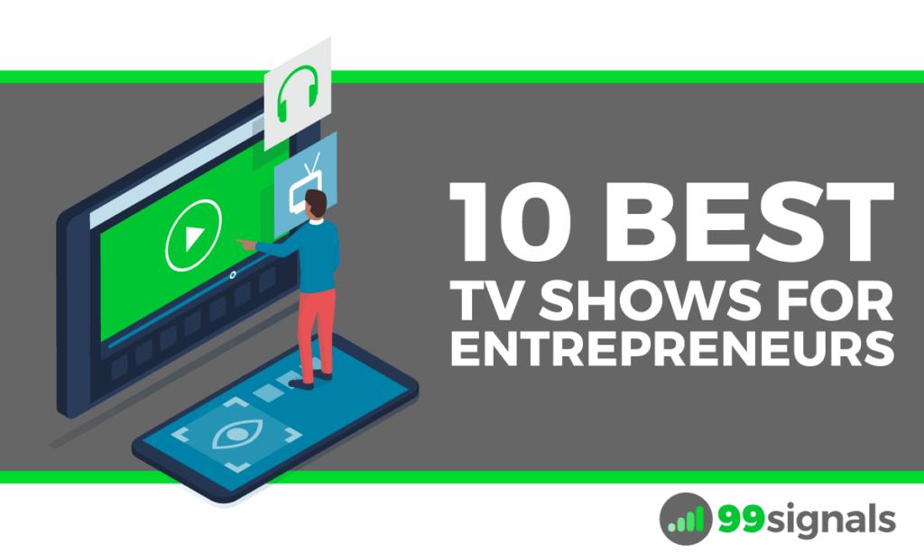 10 Best TV Shows for Entrepreneurs