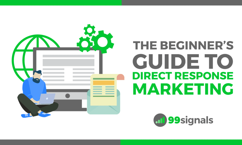 The Beginner's Guide to Direct Response Marketing
