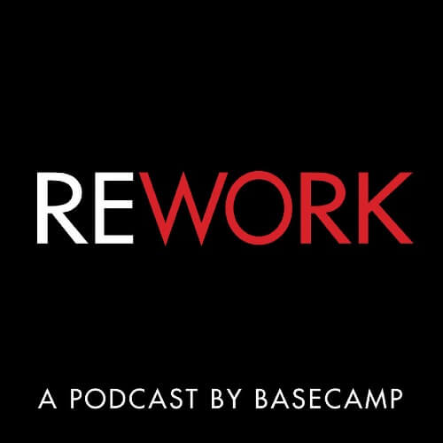 Rework Podcast