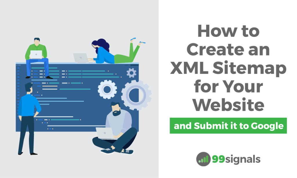 How to Create an XML Sitemap for Your Website (and Submit it to Google)