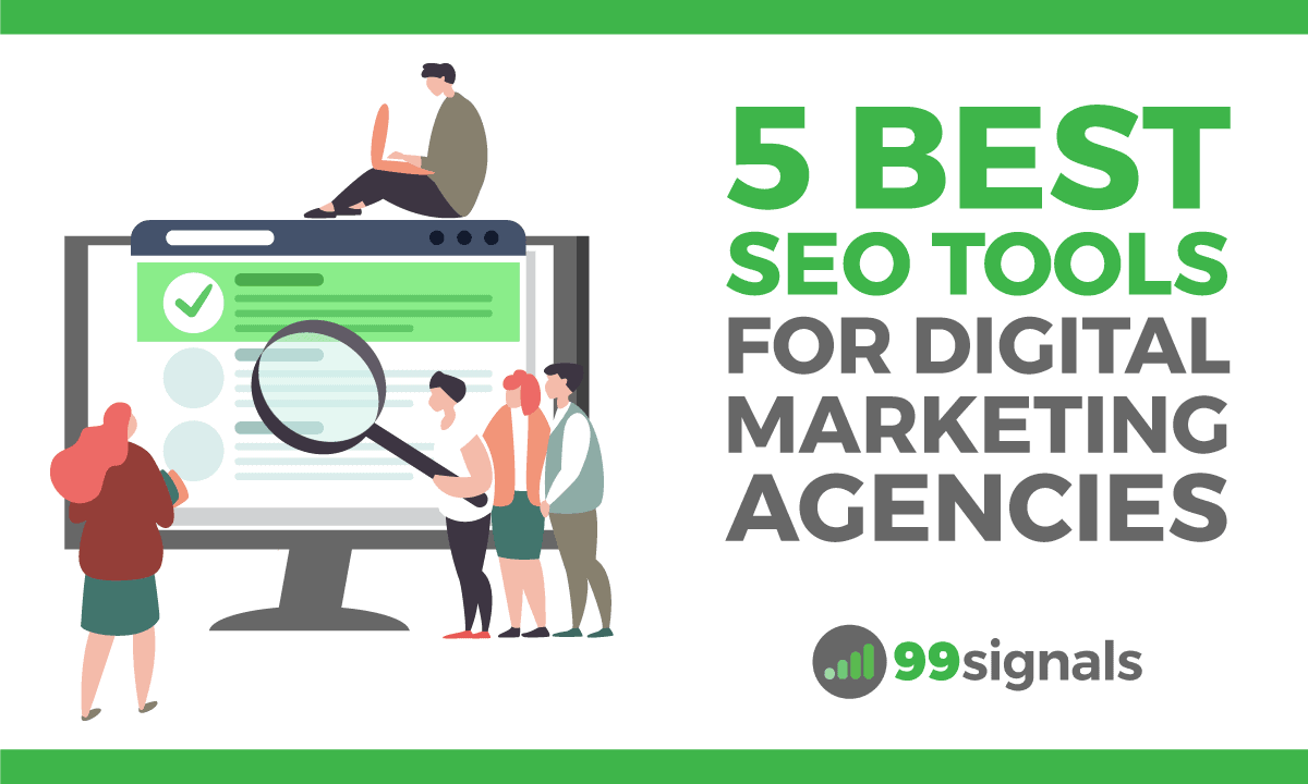 5 Best SEO Tools for Digital Marketing Agencies