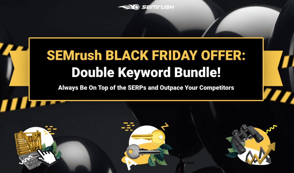 SEMrush Double Keyword Bundle