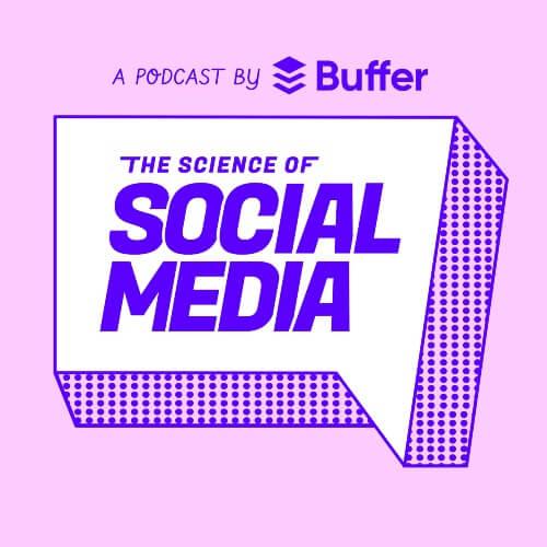 Buffer Podcast - The Science of Social Media