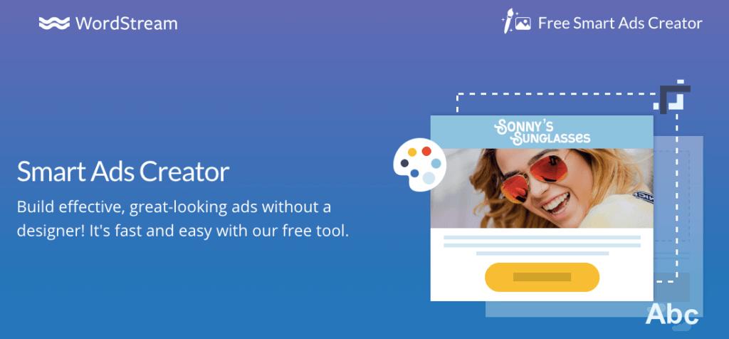 WordStream Smart Ads Creator - Online Advertising Tools