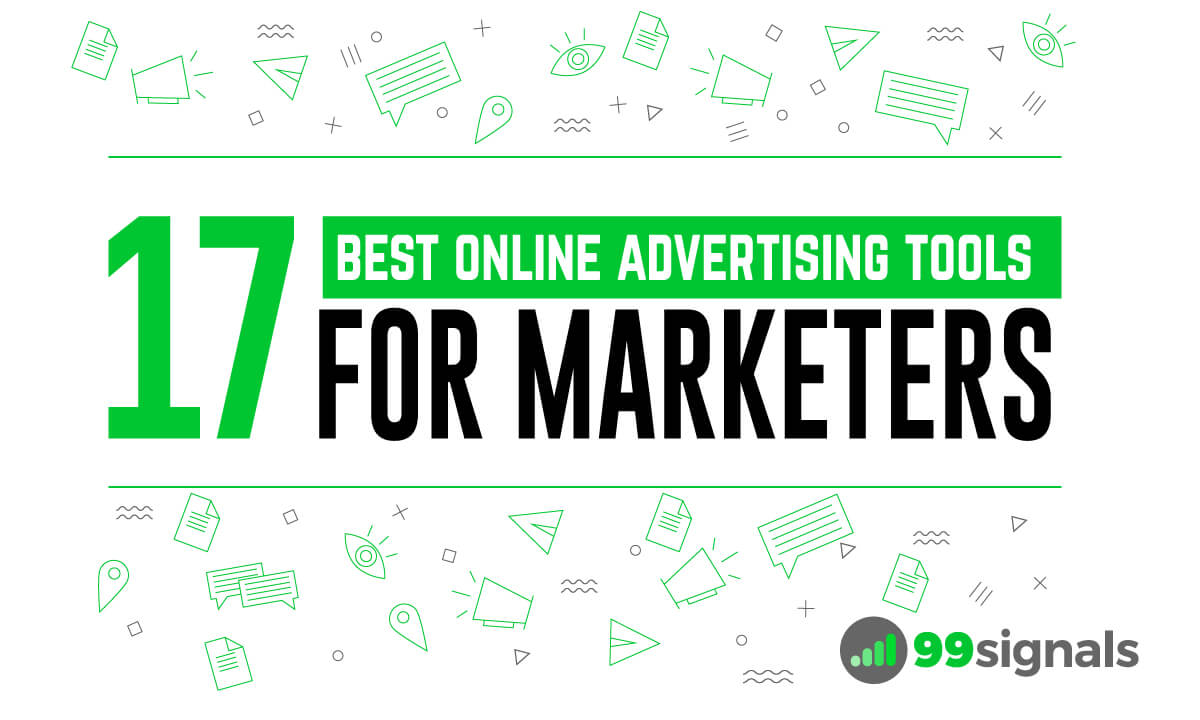 17 of the Best Online Advertising Tools for Marketers (Tried & Tested)