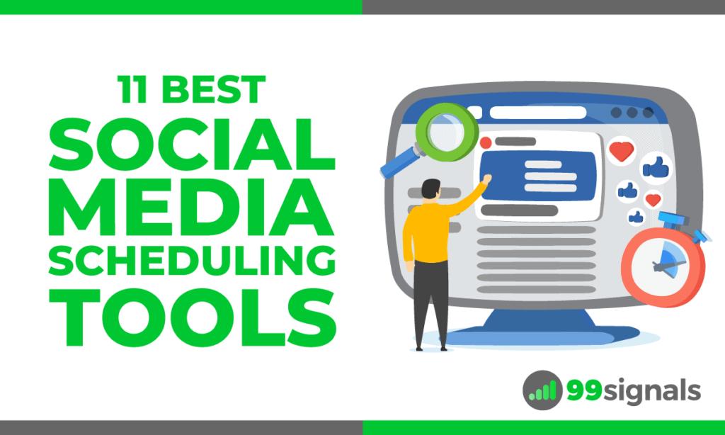 11 Best Social Media Scheduling Tools
