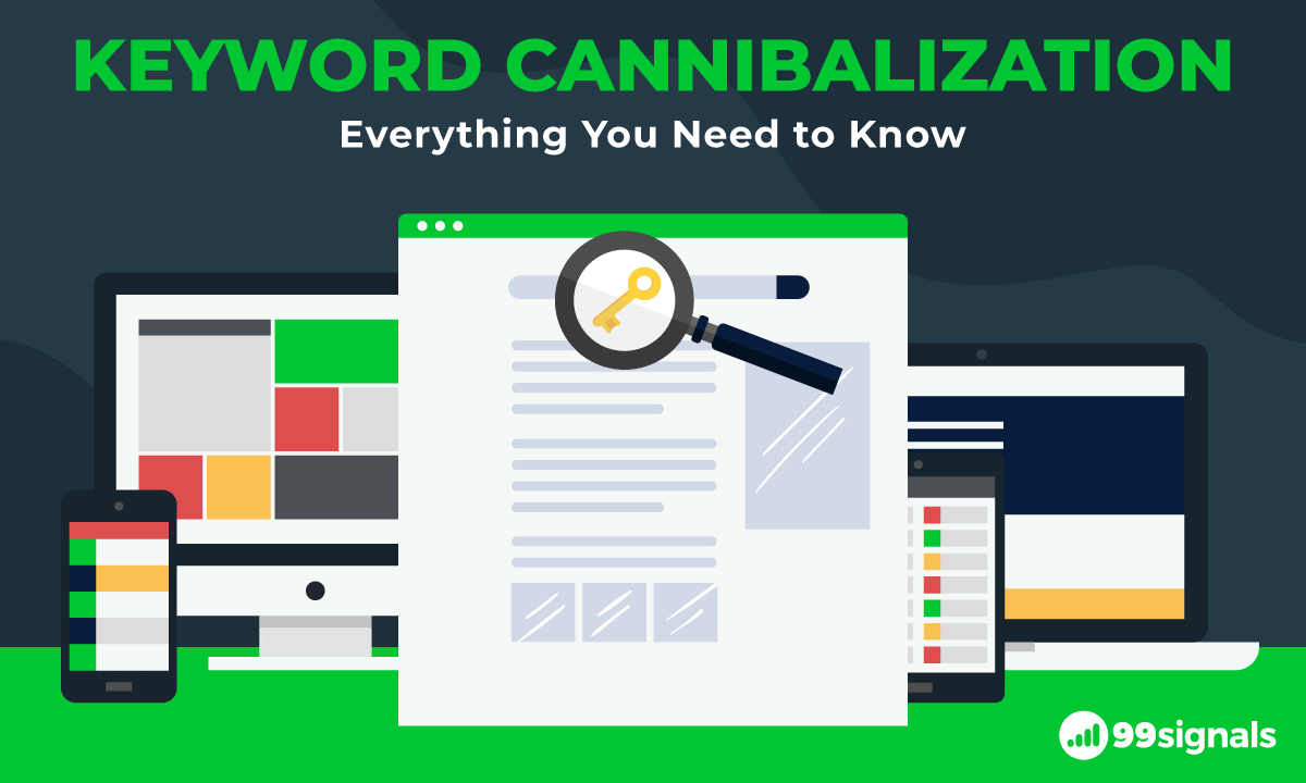Keyword Cannibalization: Everything You Need to Know