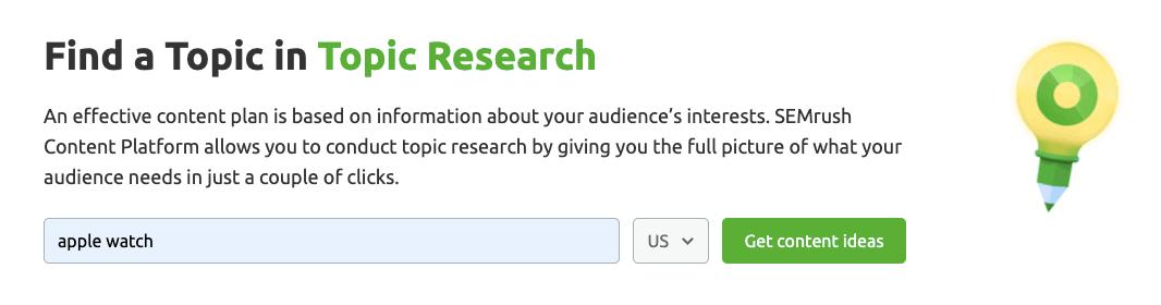 SEMrush Content Marketing Toolkit - Topic Research Tool