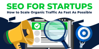 SEO for Startups: How to Scale Organic Traffic As Fast As Possible