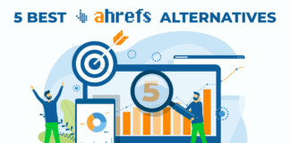 5 Best Ahrefs Alternatives You Should Consider