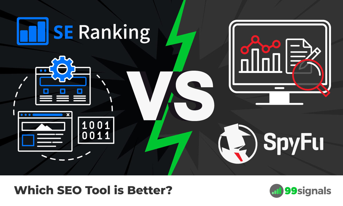 SE Ranking vs SpyFu: Which SEO Tool is Better?
